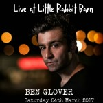 BEN GLOVER Saturday 04th March 2017 headlines first show of the year. Thrilled to host Irish-born, Nashville-based singer/songwriter Ben Glover, with new album, The Emigrant, that features co-writes with Mary Gauthier and Gretchen Peters. See GIGS page for more info